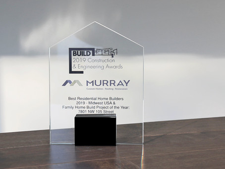Murray Custom Homes Named Residential Home Builders of the Year 2019 by Build Magazine