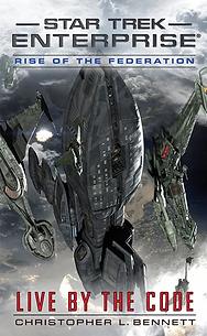 Star Trek Enterprise: Live By The Code