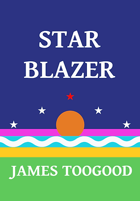 Front cover of novel Star Blazer. Book available in paperback or kindle.