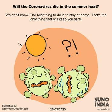 Will the coronavirus die in the summer heat