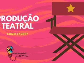Produção Teatral.