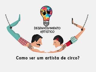 Como ser um artista de circo?