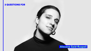 3 QUESTIONS FOR: Alouane Said-Ruspoli | IsolaDD