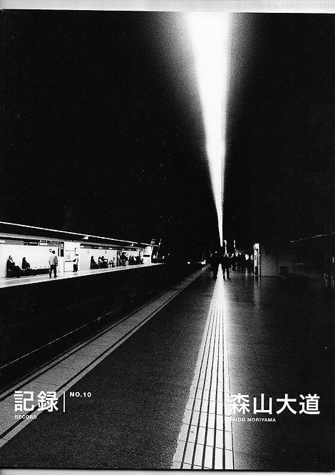 Daido Moriyama,Record N°10