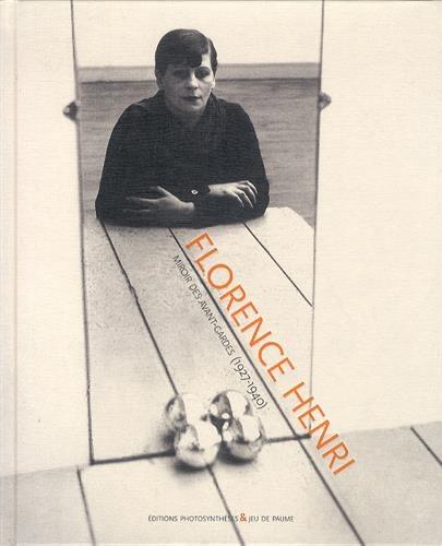 Florence Henri,Miroir des Avant-Gardes(1927-1940)