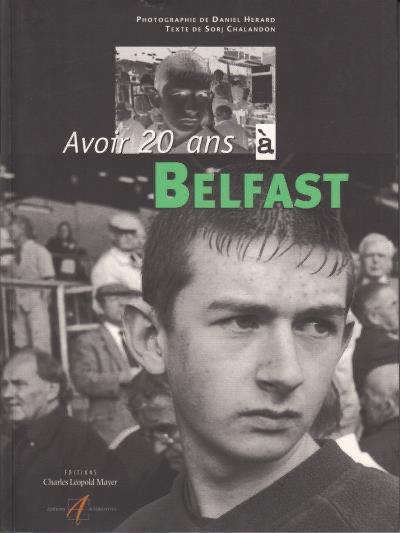 Avoir 20 ans à Belfast,Daniel Herard