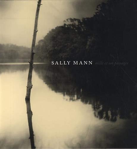 Sally Mann,Mille et un passages