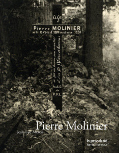 Pierre Molinier,Monographie sur l'artiste-Jean Pierre Mercié