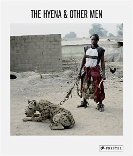 Pieter Hugo,The Hyena & Other Men THIRD EDITION