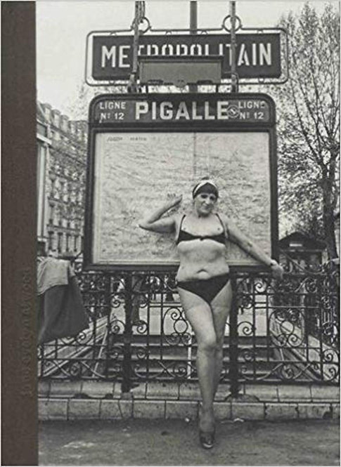 Jane Evelyn Atwood,Pigalle People 1978-1979