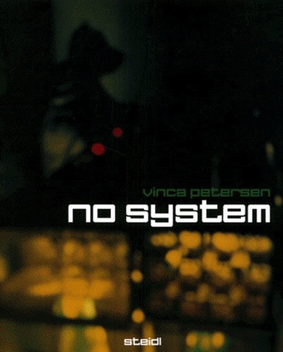 Vinca Petersen,No System