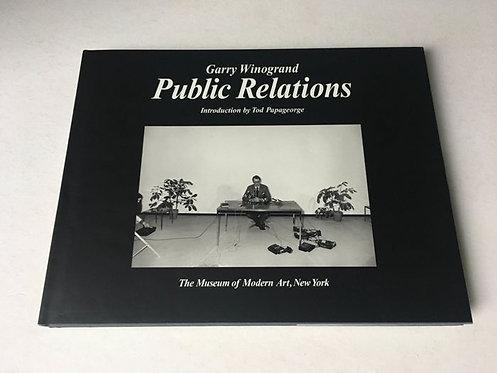 Garry Winogrand,Public Relations