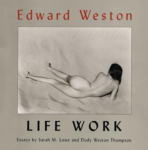 EDWARD WESTON,LIFE WORK