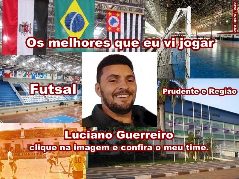 Os melhores do Luciano Guerreiro