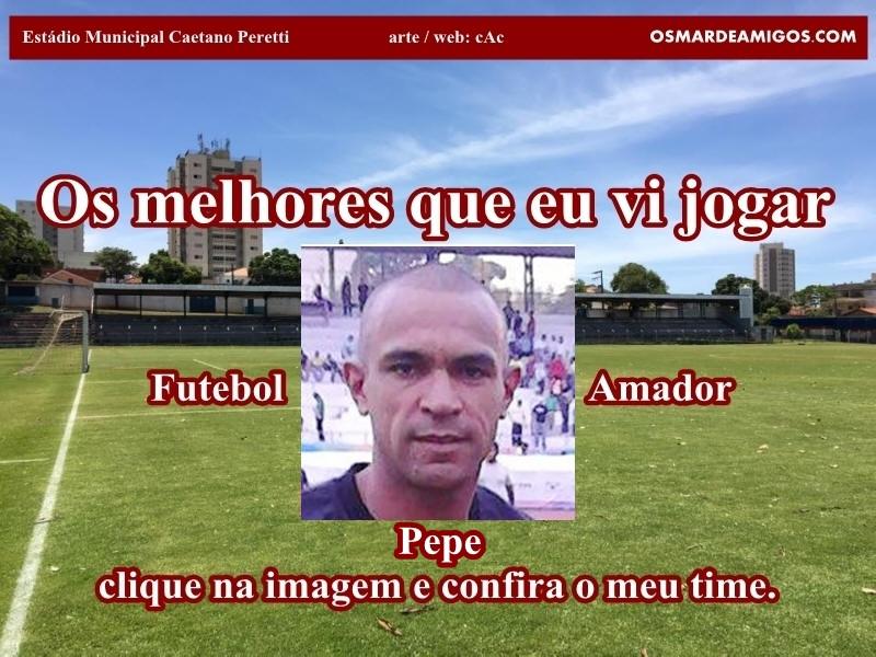 Os melhores do Pepe