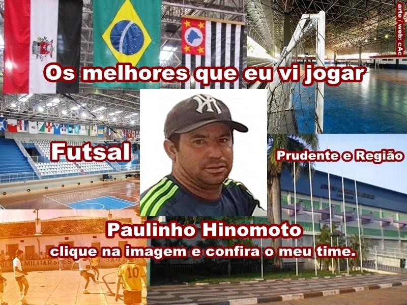 Os melhores do Paulinho Hinomoto