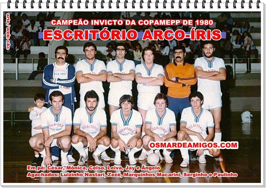 Escritório Arco-Íris Campeão invicto da COPAMEPP de 1980