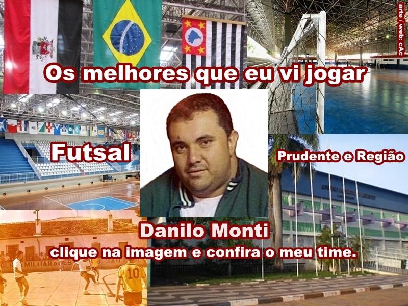 Os melhores do Danilo Monti