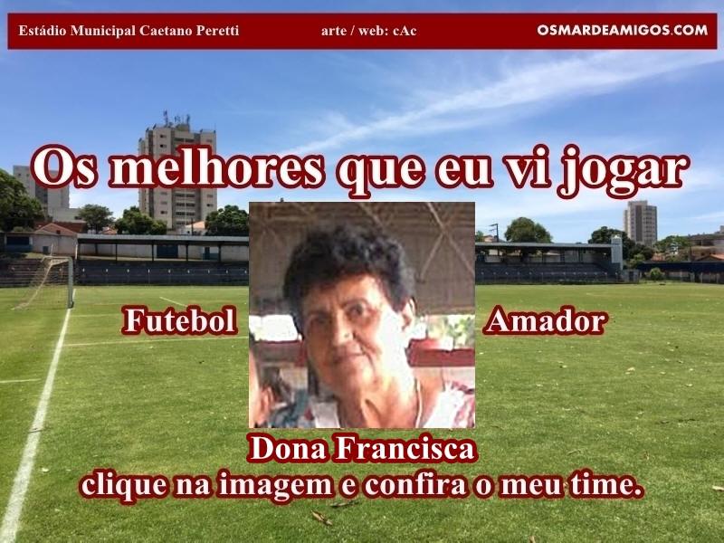 Os melhores da Dona Francisca