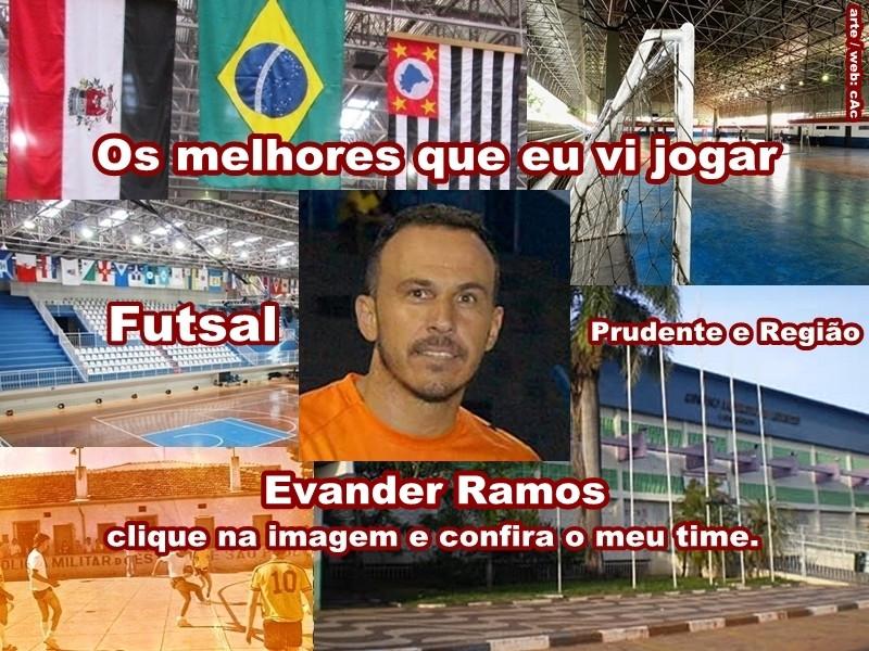 Os melhores do Evander Ramos