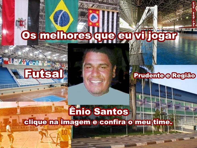 Os melhores do Ênio Santos