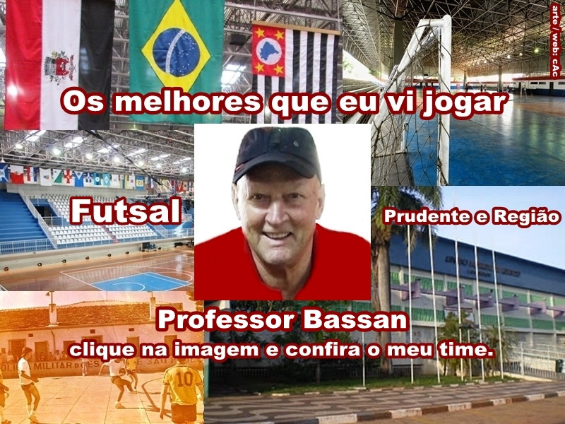 Os melhores do Professor Bassan