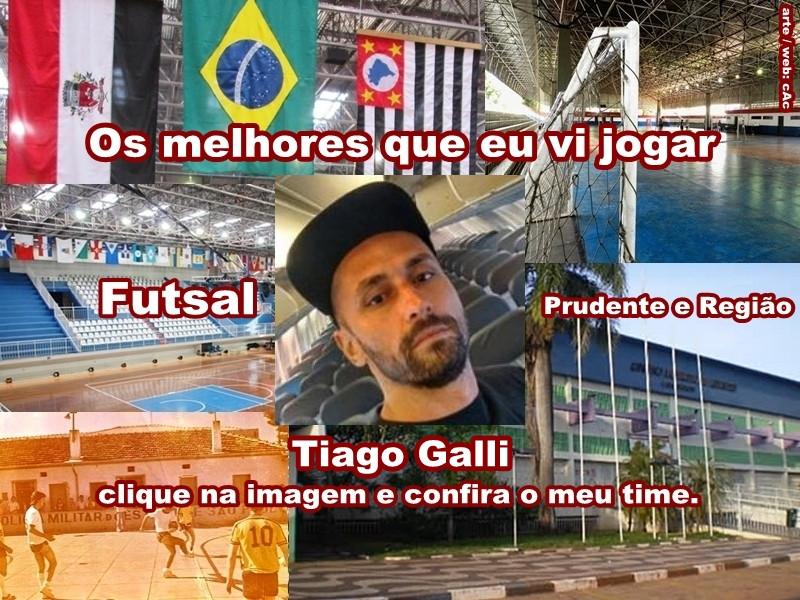 Os melhores do Tiago Galli