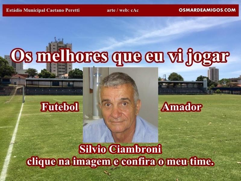 Os melhores do Silvio Ciambroni