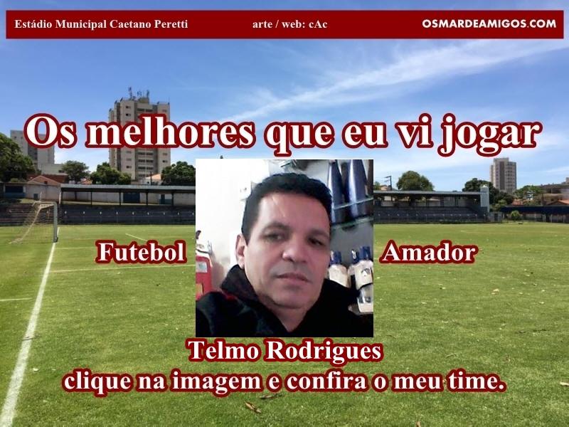 Os melhores do Telmo Rodrigues