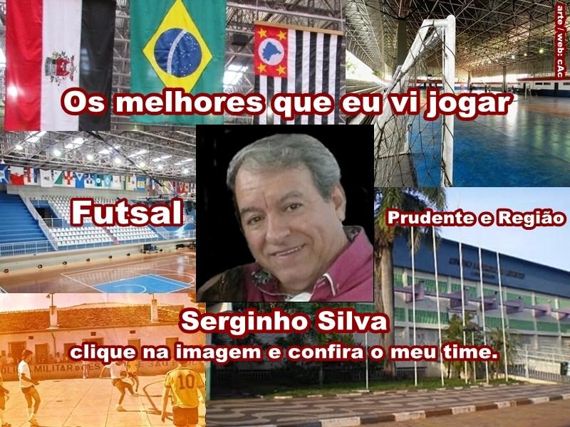 Os melhores do Serginho Silva