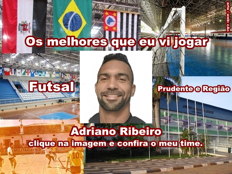 Os melhores do Adriano Ribeiro