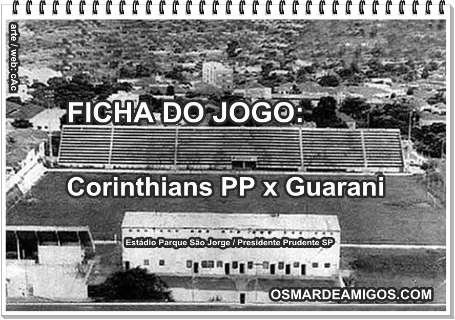 Ficha do jogo Corinthians PP X Guarani