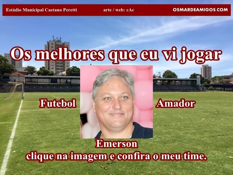 Os melhores do Emerson