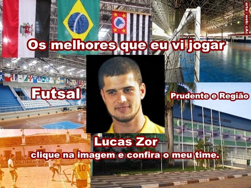 Os melhores do Lucas Zor