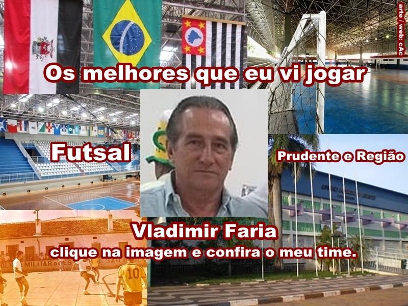 Os melhores do Vladimir Faria