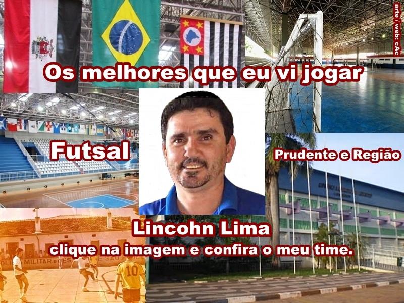 Os melhores do Lincohn Lima