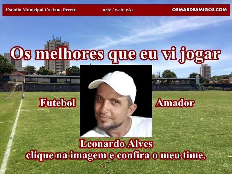 Os melhores do LEONARDO ALVES.