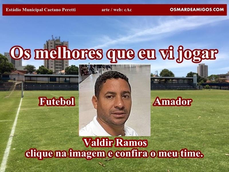Os melhores do Valdir Ramos