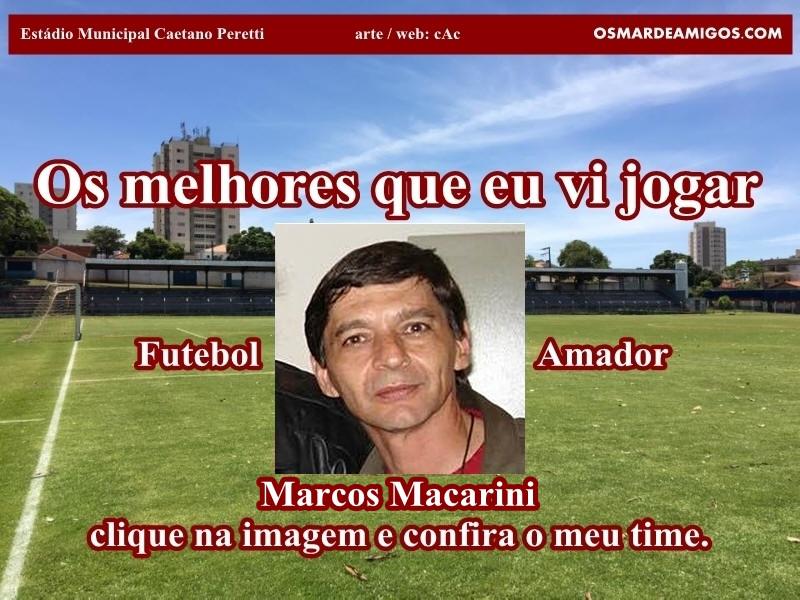 Os melhores do Marcos Macarini