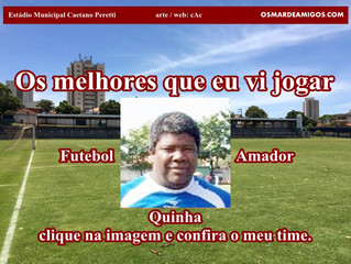 Futebol Amador: Os melhores que eu vi jogar