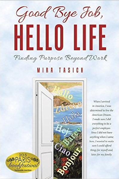 """Good Bye Job, Hello Life"" Autographed Book"
