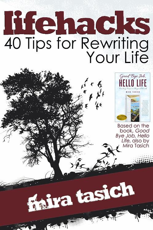 Lifehacks: 40 Tips for Rewriting Your Life - PRE-ORDER