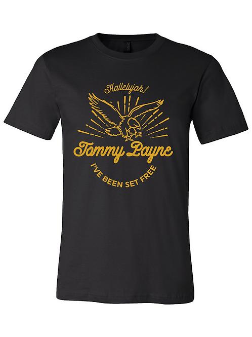 Tommy Payne - 'I've Been Set Free' T-Shirt