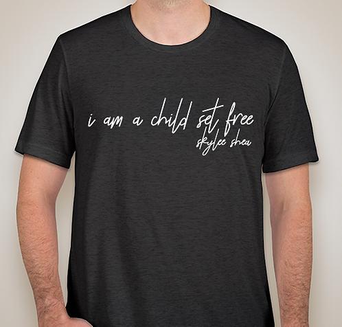 'i am a child set free' T-Shirt
