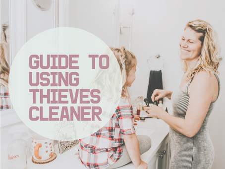 Guide To Using Thieves Cleaner