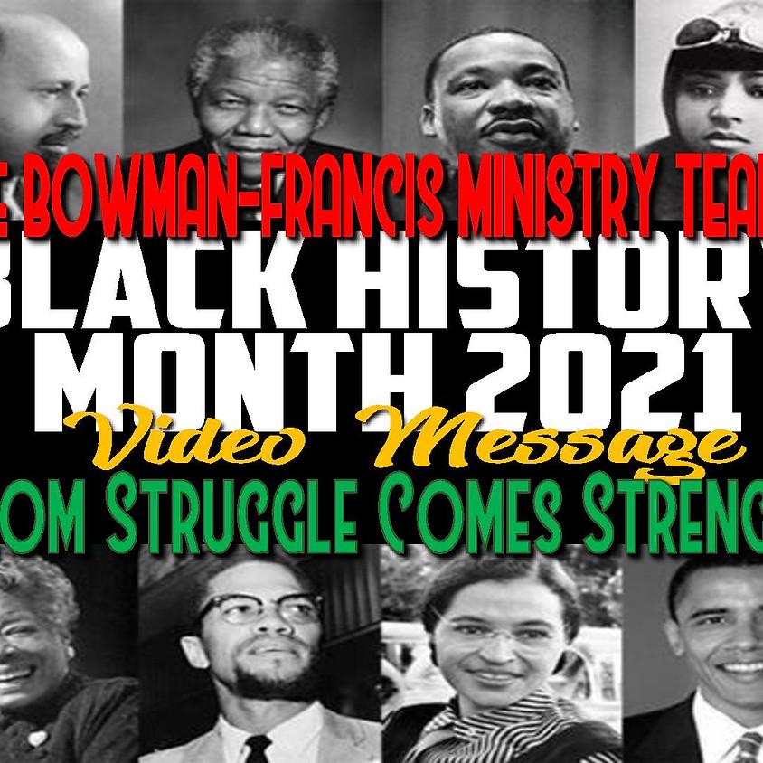 Bowman-Francis 2021 Black History Month Message