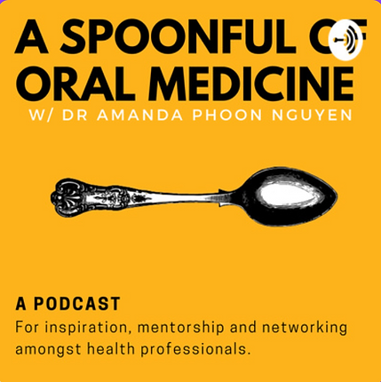 Amanda Phoon Nguyen Perth Oral Medicine Specialist podcast a spoonful of oral medicine