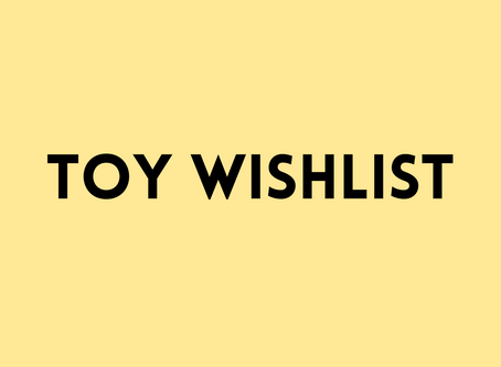 My Toy Wishlist