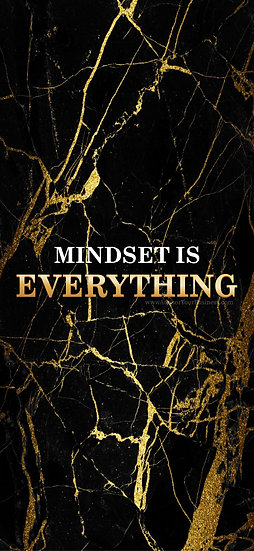 Mindset is Everything Black and Gold (Mobile)