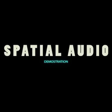 SPATIAL AUDIO - Demonstration